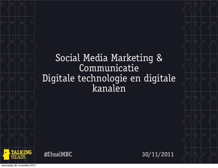 Social Media Marketing &                                     Communicatie                            Digitale technologie ...