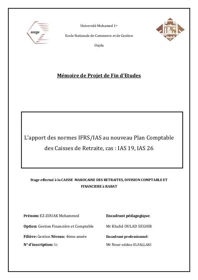 Université Mohamed 1er Ecole Nationale de Commerce et de Gestion Oujda Mémoire de Projet de Fin d'Etudes L'apport des norm...