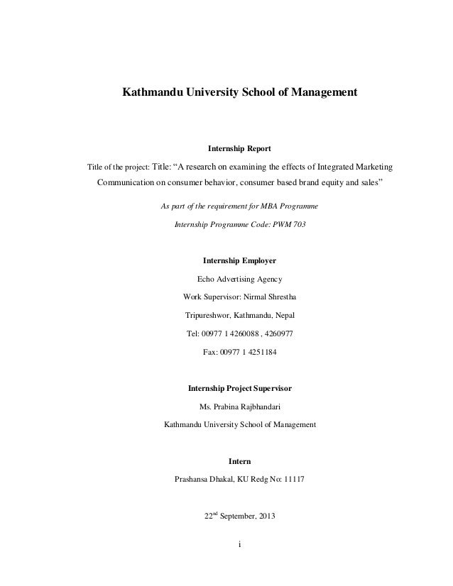 """i Kathmandu University School of Management Internship Report Title of the project: Title: """"A research on examining the ef..."""