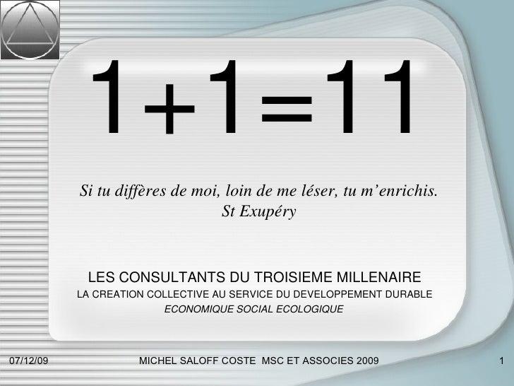 1+1=11 OFFRE DE MICHEL SALOFF COSTE