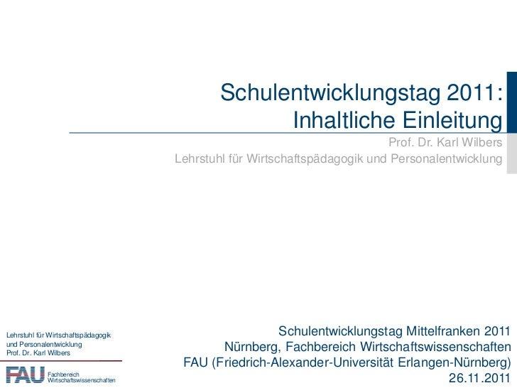 Schulentwicklungstag 2011:                                                       Inhaltliche Einleitung                   ...