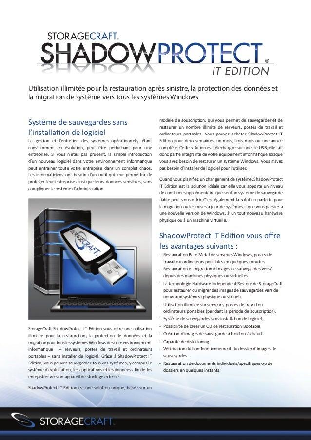 Storagecraft ShadowProtect 4 IT Edition par StorageCraft Benelux