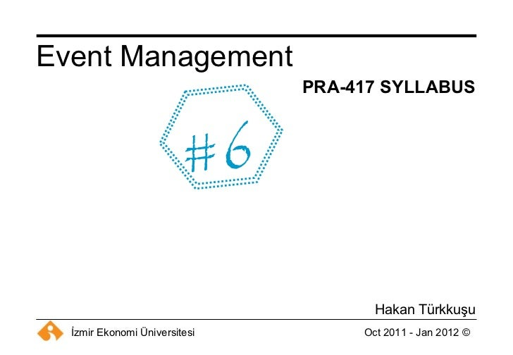 PRA-417 SYLLABUS Hakan Türkkuşu Event Management #6