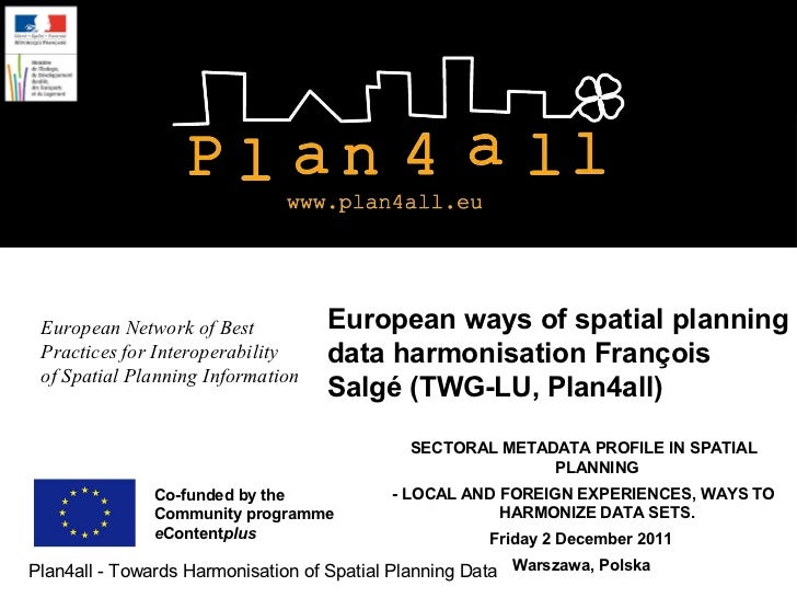 European Network of Best          European ways of spatial planning Practices for Interoperability    data harmonisation F...