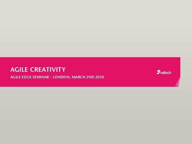 Agile Creativity