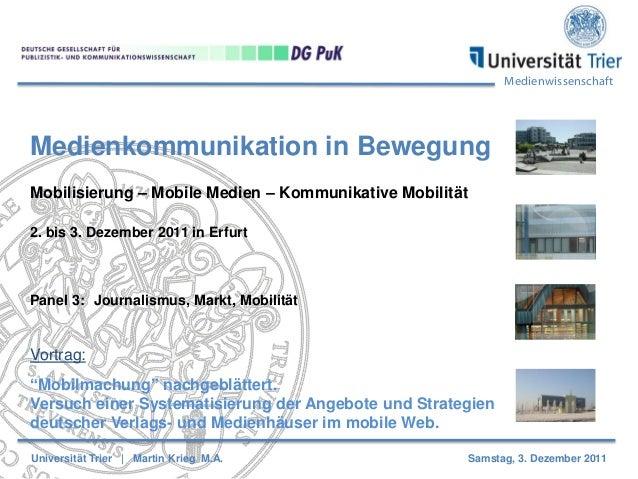 Medienwissenschaft Medienkommunikation in Bewegung Mobilisierung – Mobile Medien – Kommunikative Mobilität 2. bis 3. Dezem...