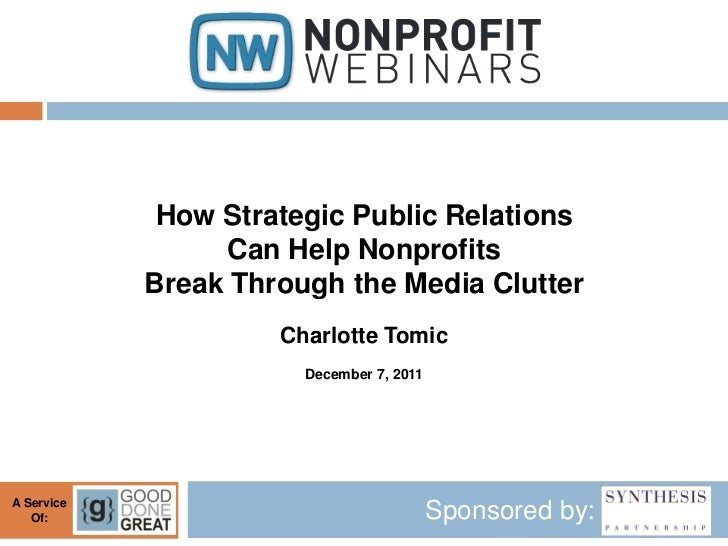 How Strategic Public Relations Can Help Nonprofits Break Through the Media Clutter