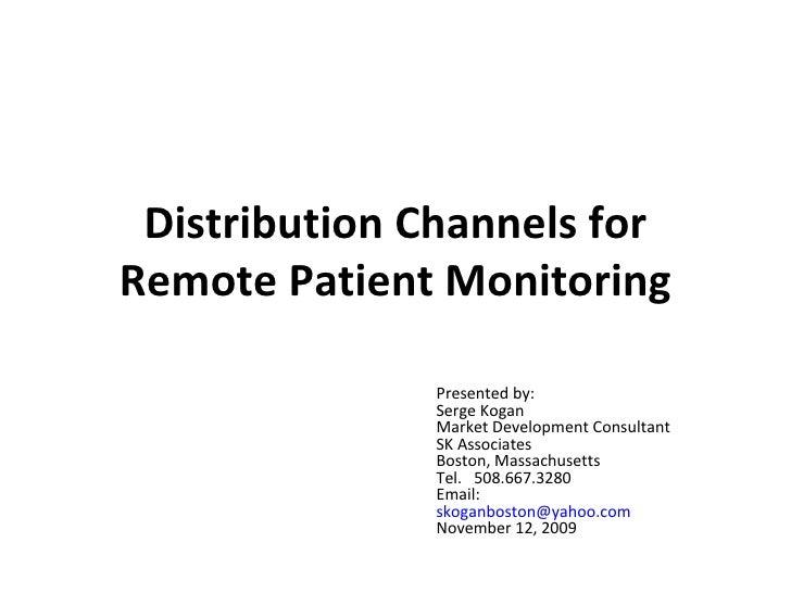 11 12 09 Remote Patient Monitoring Value Chain   Serge Kogan