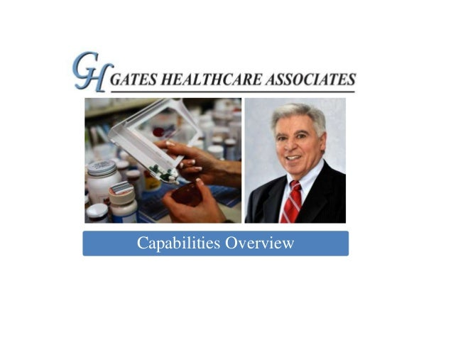 Gates Healthcare Associates Capabilities Overview