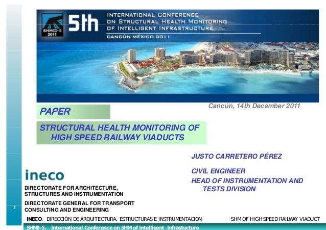 Cancún, 14th December 2011         PAPER         STRUCTURAL HEALTH MONITOORING OF           HIGH SPEED RAILWAY VIADU      ...