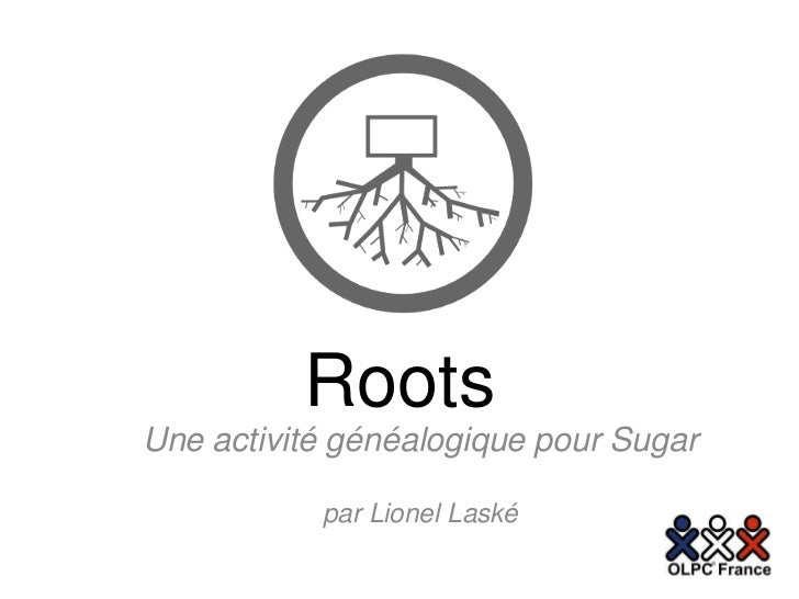 Présentation de l'activité Roots pour Sugar