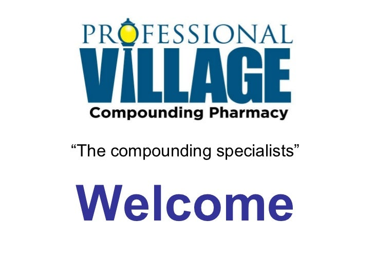 """"""" The compounding specialists"""" Welcome"""