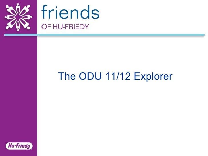 The ODU 11/12 Explorer