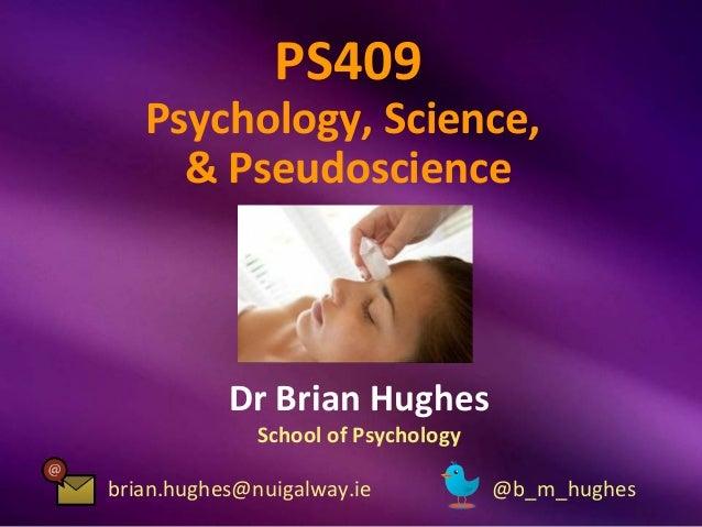 Psychology, Science, and Pseudoscience: Class #19 (Popularity of Pseudosci)