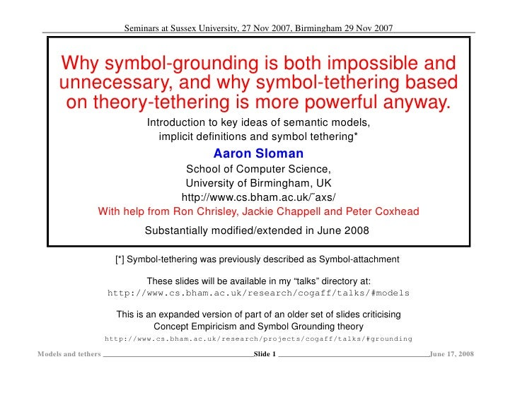 Why symbol-grounding is both impossible and unnecessary, and why theory-tethering is more powerful anyway.