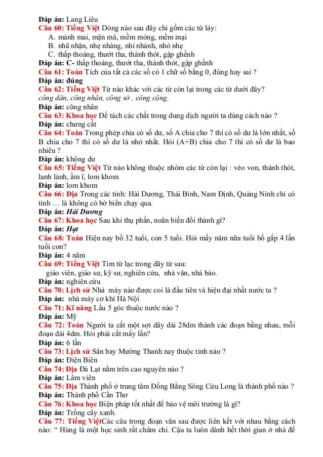 Đáp án: Lang LiêuCâu 60: Tiếng Việt Dòng nào sau đây chỉ gồm các từ láy:A. mảnh mai, mặn mà, mềm mỏng, mềm mạiB. nhã nh...