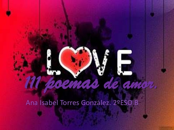 111 poemas de amor.Ana Isabel Torres González. 2ºESO B