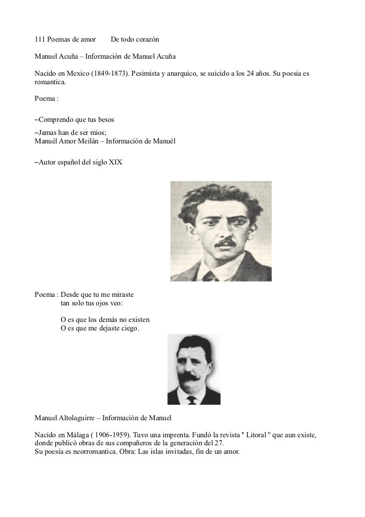 111 Poemas de amor        De todo corazónManuel Acuña – Información de Manuel AcuñaNacido en Mexico (1849-1873). Pesimista...