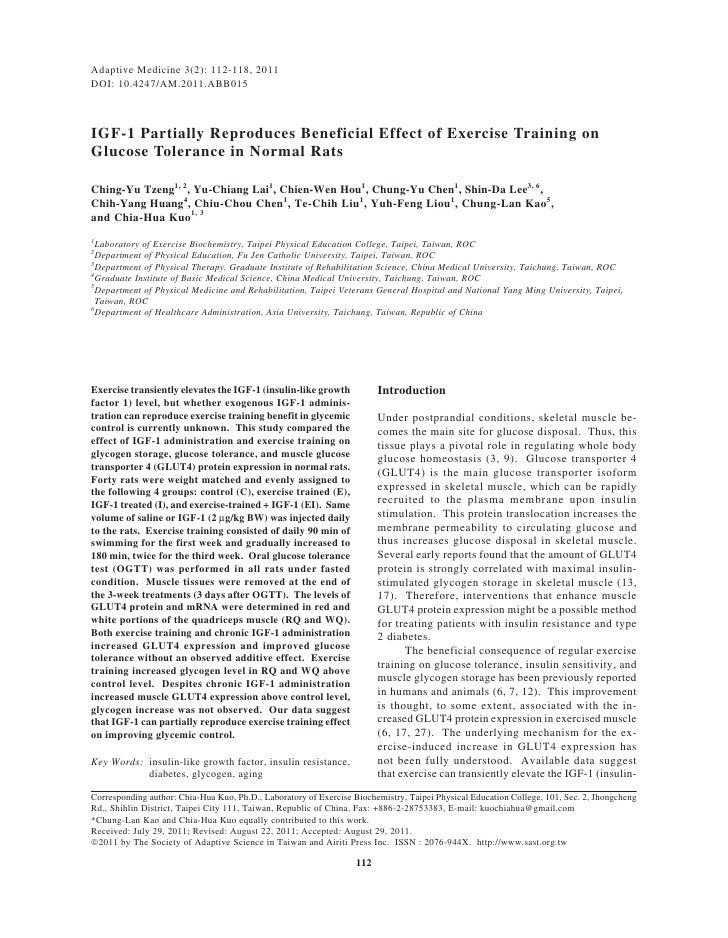 Adaptive Medicine 3(2): 112-118, 2011DOI: 10.4247/AM.2011.ABB015IGF-1 Partially Reproduces Beneficial Effect of Exercise T...