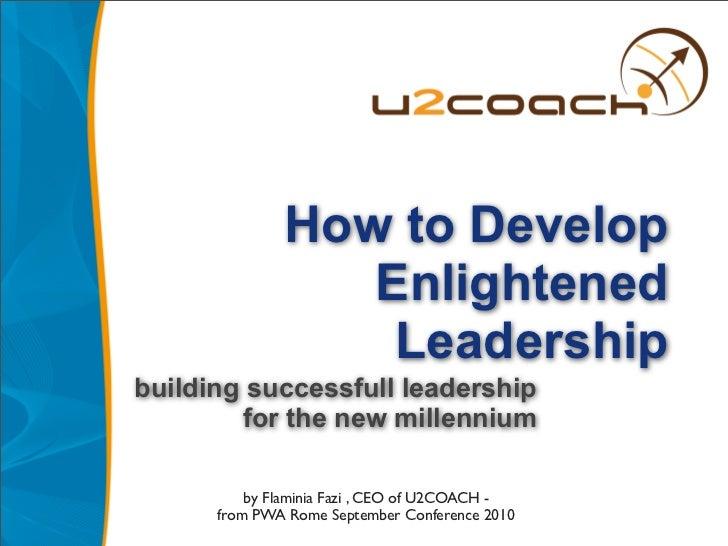 Enlightened Leadership - 2