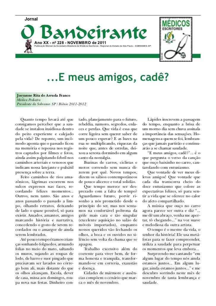 Jornal   O Bandeirante           Ano XX - no 228 - novembro de 2011           Publicação Mensal da Sociedade Brasileira de...