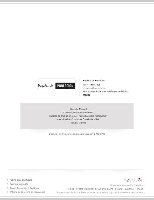 Papeles de Población ISSN: 1405-7425 rpapeles@uaemex.mx Universidad Autónoma del Estado de México México Castells, Manuel ...