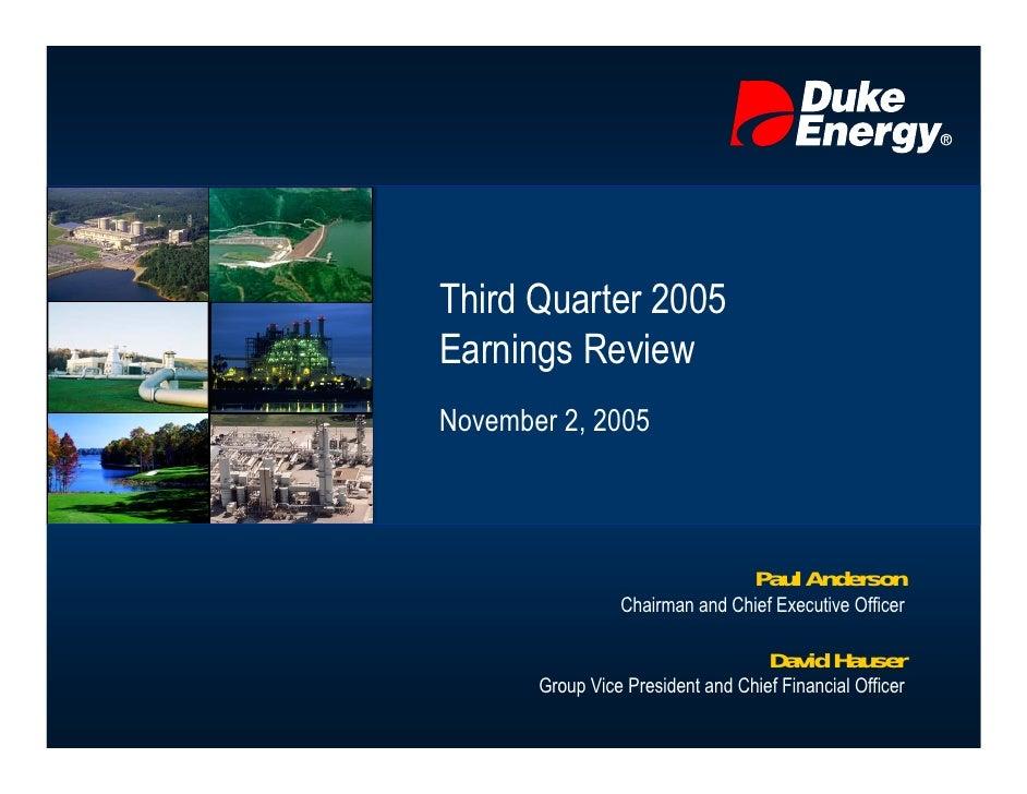 Third Quarter 2005 Earnings Review November 2, 2005                                       Paul Anderson                  C...
