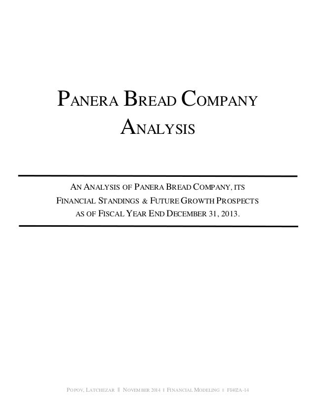 panera bread financial analysis How to become a financial analyst financial analysts are also known as  investment analysts, securities analysts, research analysts, and equity analysts.