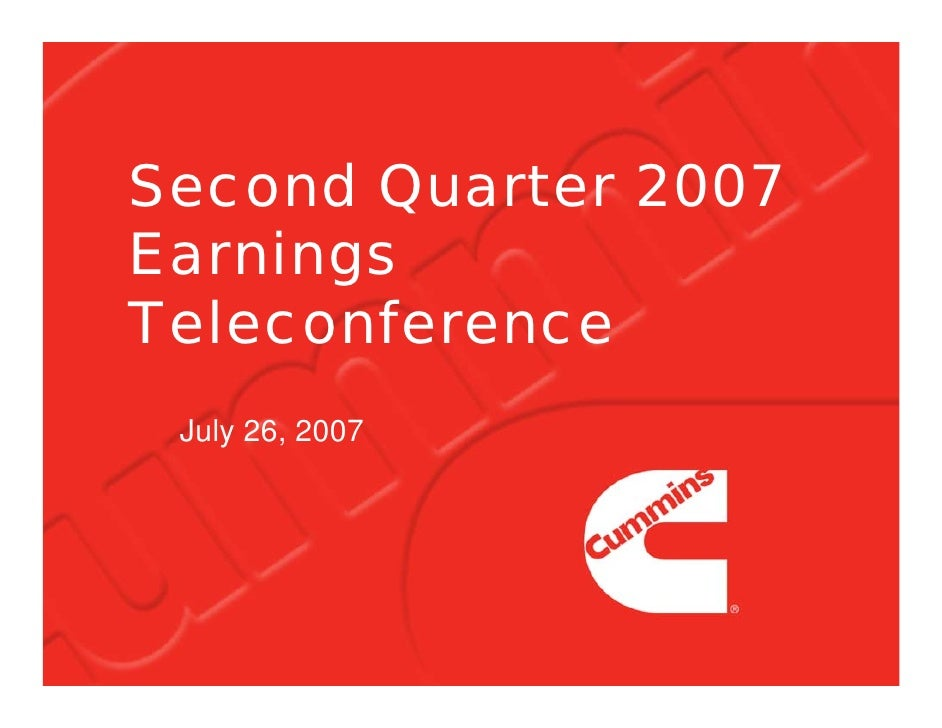Second Quarter 2007 Earnings Teleconference  July 26, 2007