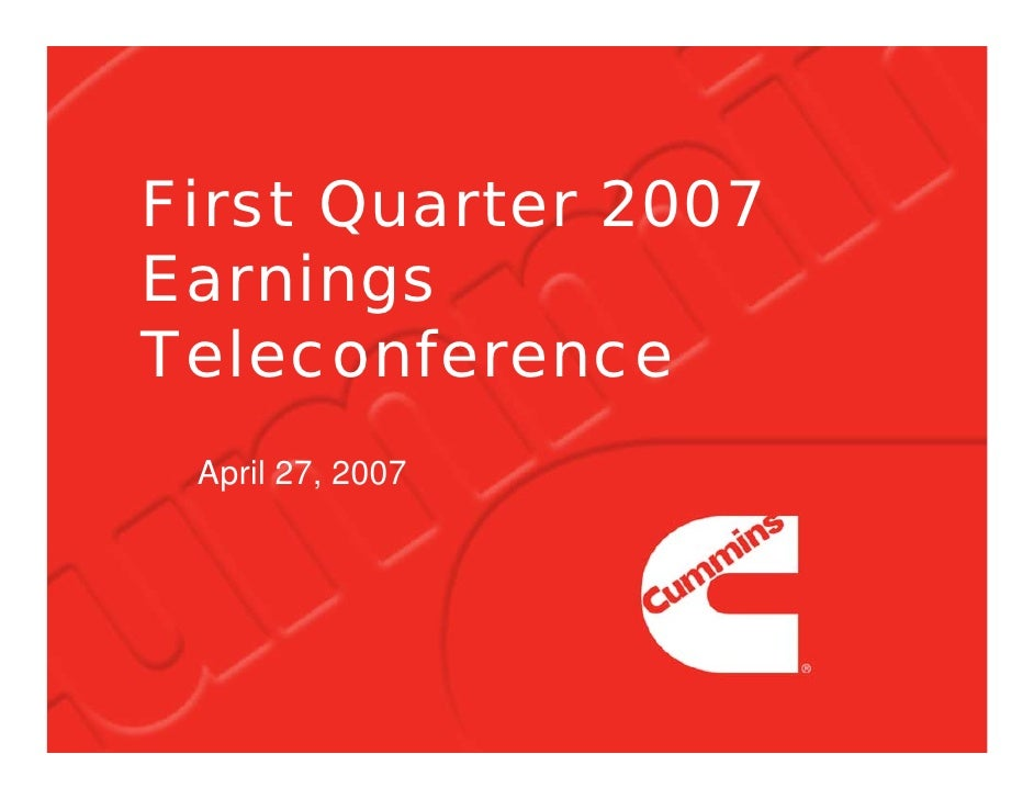 First Quarter 2007 Earnings Teleconference  April 27, 2007