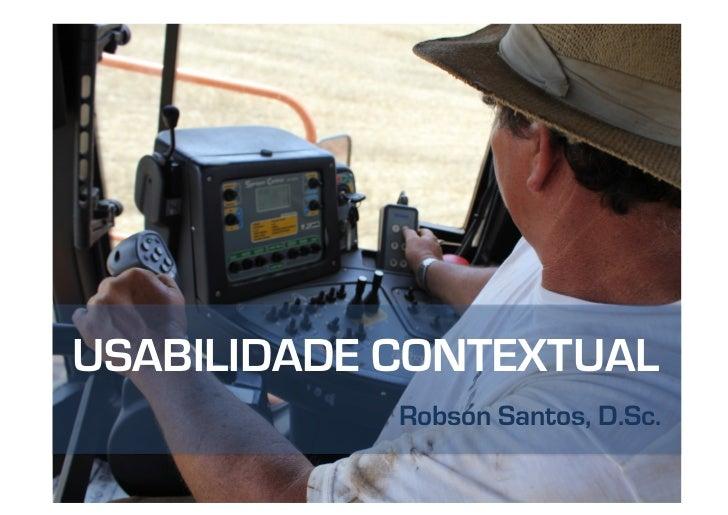 ISA11 - Rosbson Santos - Usabilidade Contextual