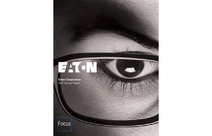 Eaton Corporation 2001 Annual Report     Focus