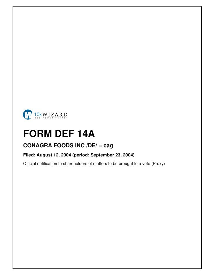FORM DEF 14A CONAGRA FOODS INC /DE/ − cag Filed: August 12, 2004 (period: September 23, 2004) Official notification to sha...