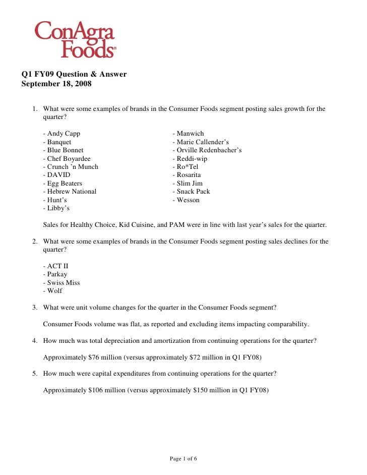 Q1 FY09 Question & Answer September 18, 2008    1. What were some examples of brands in the Consumer Foods segment posting...
