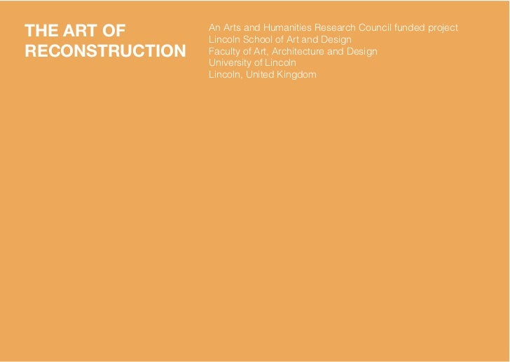 THE ART OF       An Arts and Humanities Research Council funded project                 Lincoln School of Art and DesignRE...
