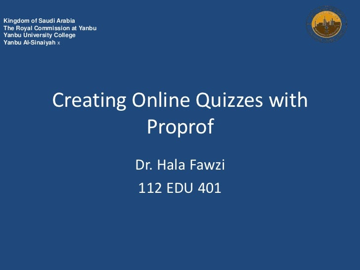 Tutorial for Cearting Online Quizzes with propfrof