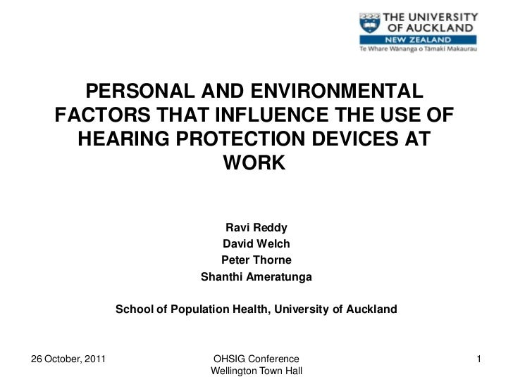 PERSONAL AND ENVIRONMENTAL     FACTORS THAT INFLUENCE THE USE OF       HEARING PROTECTION DEVICES AT                   WOR...