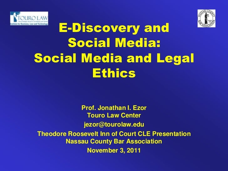 Social Media And Legal Ethics