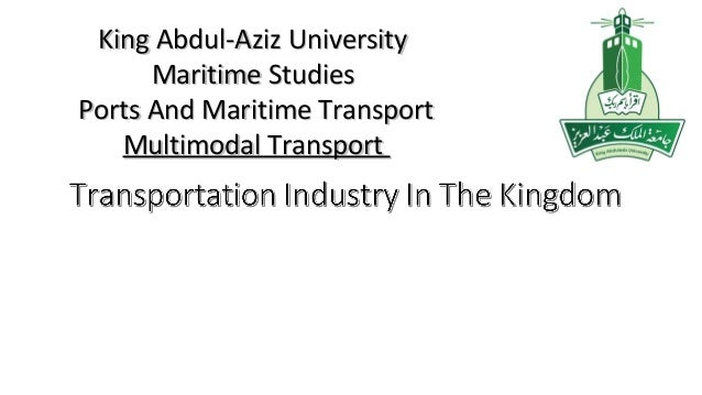 King Abdul-Aziz UniversityKing Abdul-Aziz University Maritime StudiesMaritime Studies Ports And Maritime TransportPorts An...
