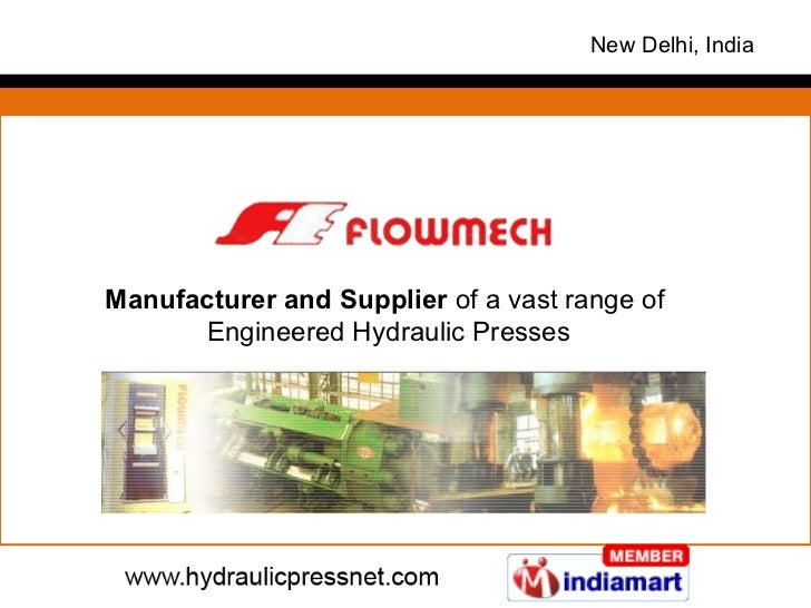 Manufacturer and Supplier  of a vast range of  Engineered Hydraulic Presses New Delhi, India