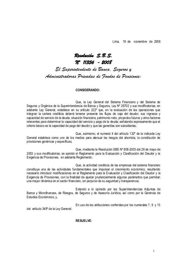 1Lima, 19 de noviembre de 2008Resolución S.B.S.Nº 11356 - 2008El Superintendente de Banca, Seguros yAdministradoras Privad...