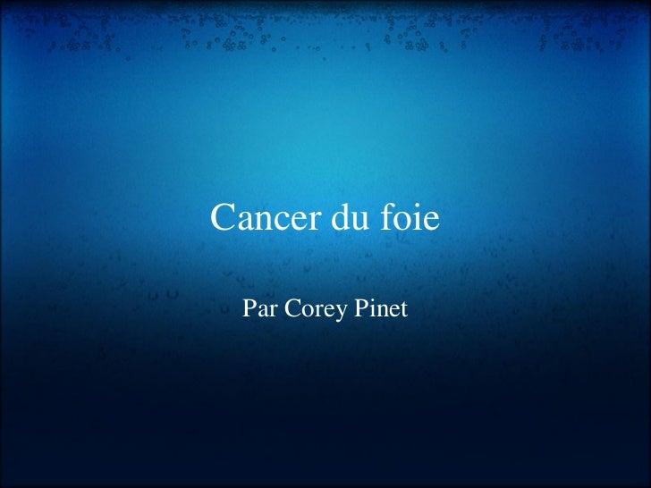 Cancer du foie Par Corey Pinet