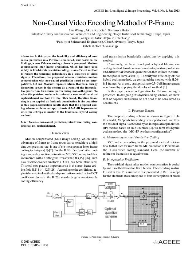 Short Paper ACEEE Int. J. on Signal & Image Processing, Vol. 4, No. 1, Jan 2013  Non-Causal Video Encoding Method of P-Fra...