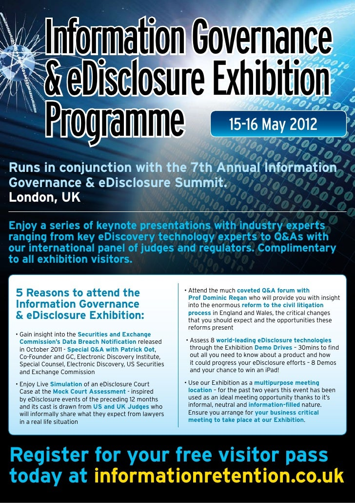 Information Governance           & eDisclosure Exhibition           Programme                                             ...