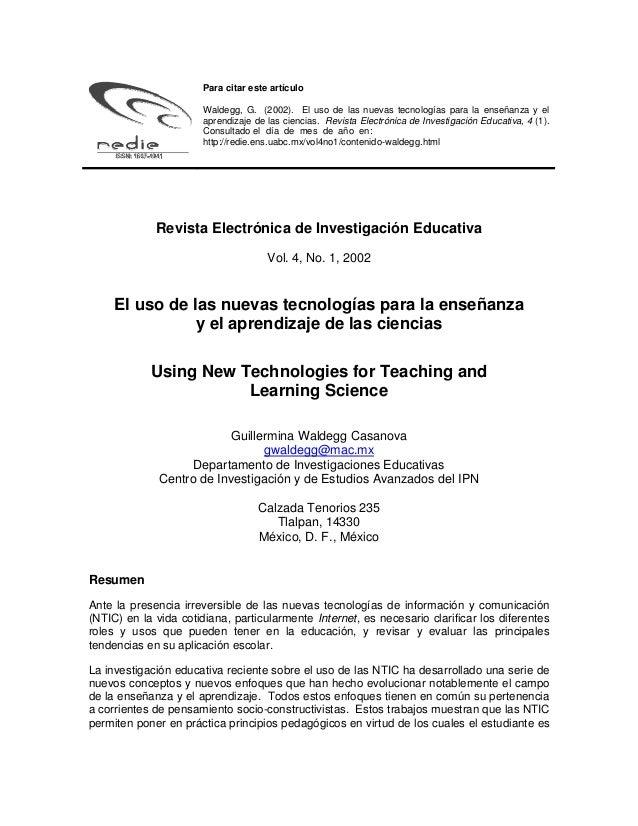 Para citar este artículo Waldegg, G. (2002). El uso de las nuevas tecnologías para la enseñanza y el aprendizaje de las ci...
