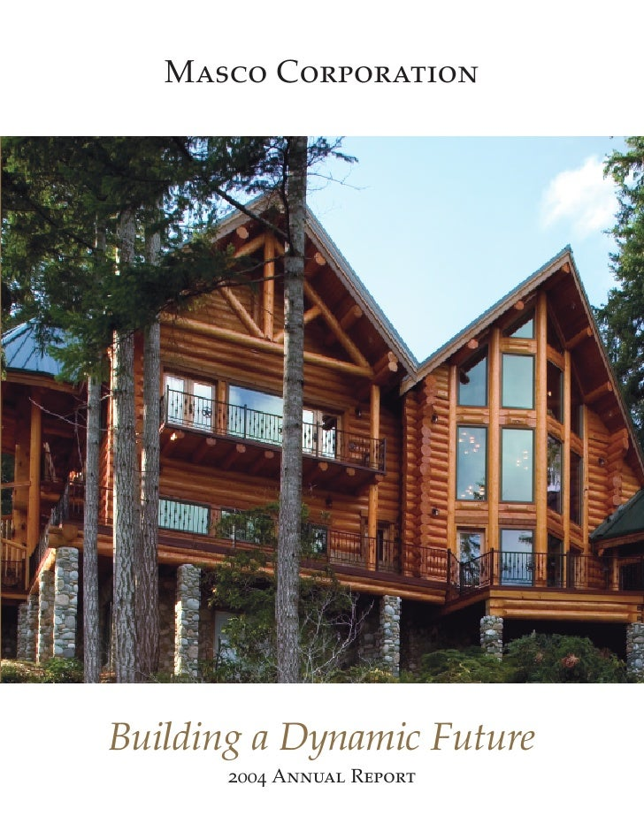 Masco Corporation     Building a Dynamic Future        2004 Annual Report