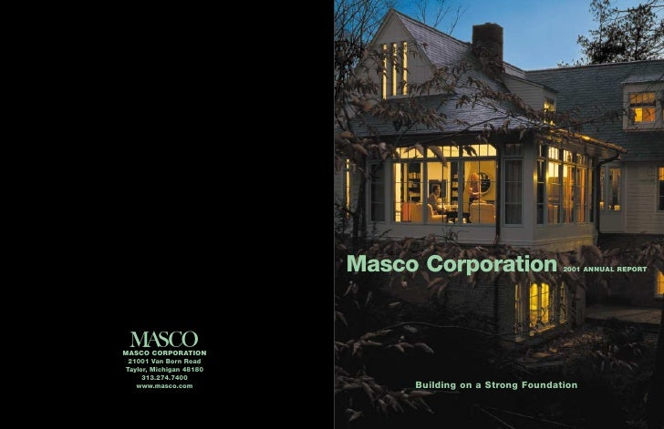 Masco Corporation                2001 ANNUAL REPORT          Building on a Strong Foundation