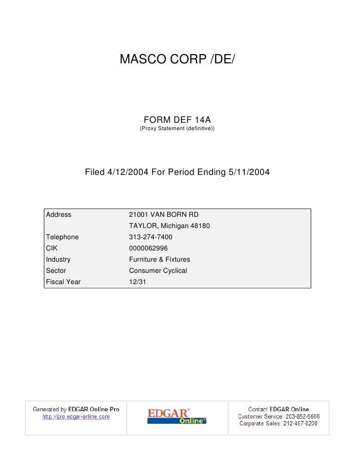 MASCO CORP /DE/                                FORM DEF 14A                            (Proxy Statement (definitive))     ...