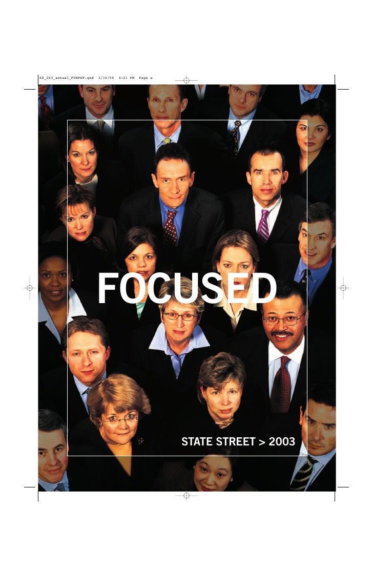 FOCUSED      STATE STREET > 2003