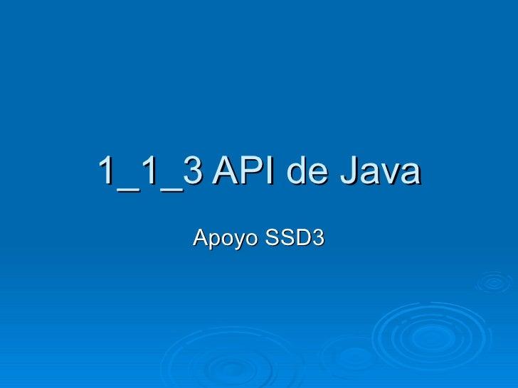 1_1_3 API de Java Apoyo SSD3